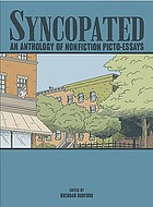 Syncopated : an anthology of nonfiction picto-essays