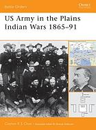 US Army in the Plains Indian wars, 1865-91