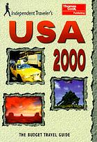 Independent traveler's USA 2000 : the budget travel guide
