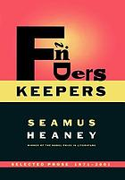 Finders keepers : selected prose, 1971-2001