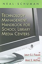 Neal-Schuman technology management handbook for school library media centers