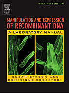 Manipulation and expression of recombinant DNA.