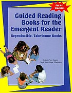 Guided reading books for the emergent reader : reproducible, take-home books