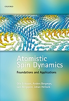 Atomistic spin dynamics : foundations and applications