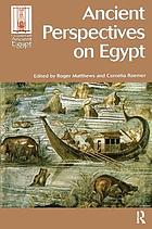 Ancient Perspectives on Egypt.