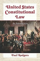 United States constitutional law : an introduction