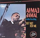 Ahmad Jamal at the Pershing : but not for me.