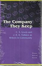 The company they keep : C.S. Lewis and J.R.R. Tolkien as writers in community