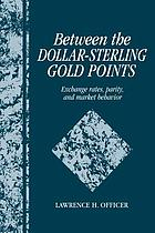 Between the dollar-sterling gold points : exchange rates, parity and market behaviour