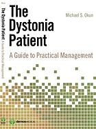 The dystonia patient : a guide to practical management