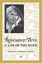 Rosemond Tuve : a life of the mind