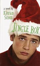 Jingle boy : a novel