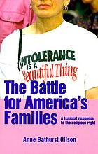 The battle for America's families : a feminist response to the religious right