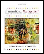 Transnational management : text and cases.