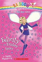 Felicity, the Friday fairy