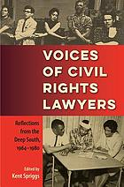 Voices of civil rights lawyers : reflections from the deep South, 1964-1980