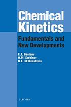 Chemical kinetics : fundamentals and new developments