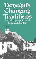 Donegal's changing traditions : an ethnographic study
