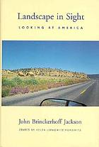 Landscape in sight : looking at America