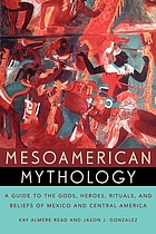 Handbook of Mesoamerican mythology