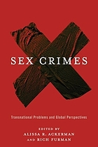 Sex Crimes: Transnational Problems and Global Perspectives cover image
