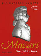 Mozart : the golden years, 1781-1791
