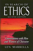 In search of ethics : conversations with men and women of character