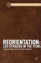 Reorientation : Leo Strauss in the 1930s