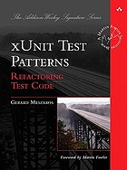 XUnit test patterns : refactoring test code