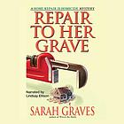 Repair to her grave