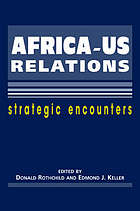 Africa-US relations : strategic encounters