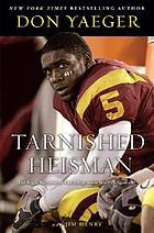 Tarnished Heisman : did Reggie Bush turn his final college season into a six-figure job?