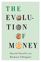 The evolution of money