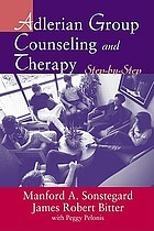 Adlerian group counseling and therapy : step-by-step