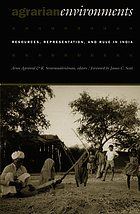 Agrarian environments : resources, representations, and rule in India