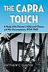 The Capra touch : a study of the director's Hollywood... by  Matthew C Gunter