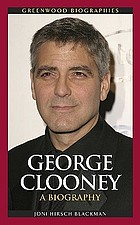 George Clooney : a biography