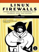 Linux firewalls : attack detection and response with iptables, psad, and fwsnort