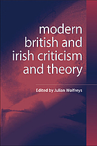Modern British and Irish criticism and theory : a critical guide
