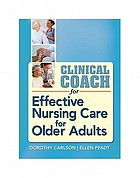 Clinical coach for effective nursing care for older adults