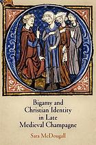 Bigamy and Christian identity in late medieval Champagne