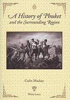 A history of Phuket and the surrounding region