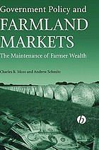 Government policy and farmland markets : the maintenance of farmer wealth
