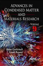 Advances in Condensed Matter and Materials Research. Volume 9.