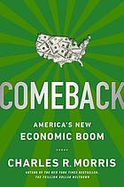 Comeback : America's new economic boom