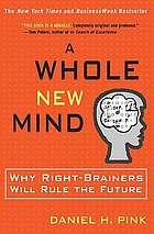 A whole new mind : moving from the information age to the conceptual age