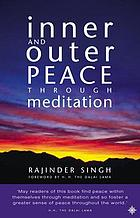 Inner and outer peace through meditation