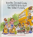 How the second grade got $8,205.50 to visit the Statue of Liberty