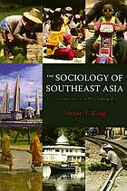 The sociology of southeast Asia : transformations in a developing region