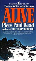 Alive; the story of the Andes survivors.